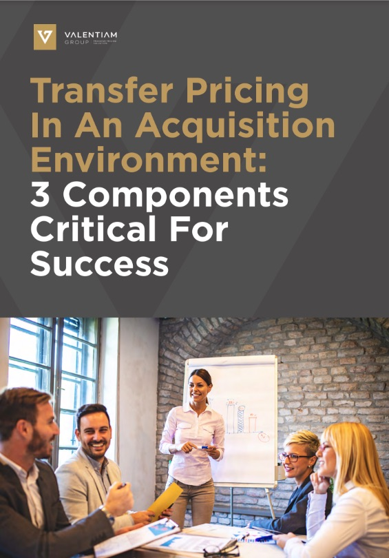 Transfer Pricing In An Acquisition Environment: 3 Components Critical For Success